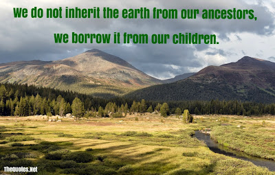 http://www.thequotes.net/2012/04/earth-day-quotes/