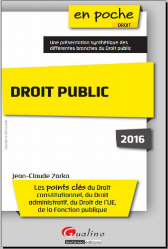 Livre : Droit public 2016 3e édition - Jean-Claude Zarka PDF