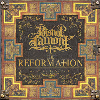 Bishop Lamont - The Reformation G.D.N.I.A.F.T. (2016) - Album Download, Itunes Cover, Official Cover, Album CD Cover Art, Tracklist