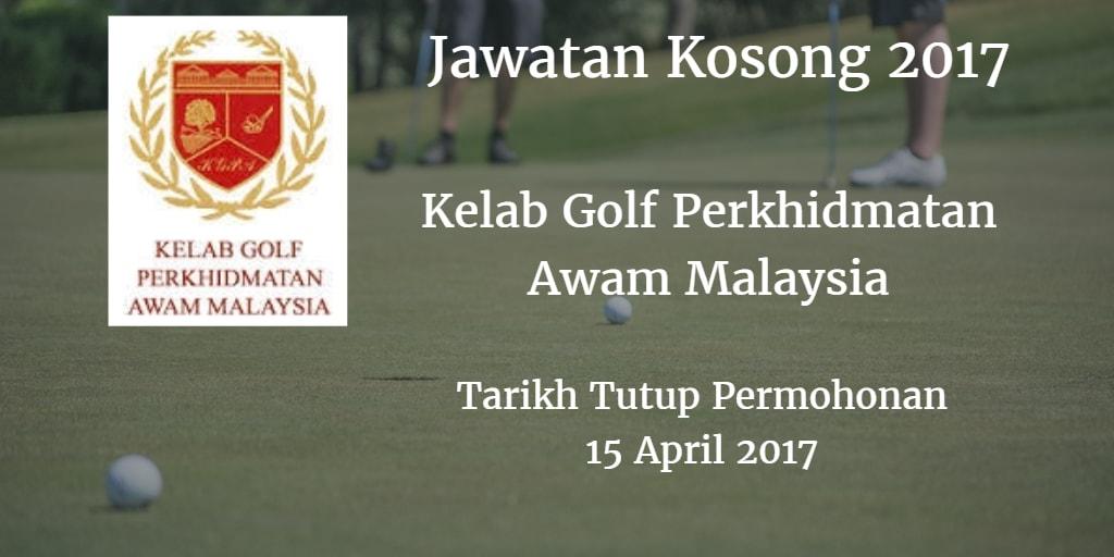 Jawatan Kosong Kelab Golf Perkhidmatan Awam Malaysia 15 April 2017
