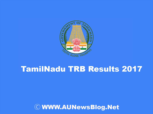 Tamil Nadu TRB Polytechnic Lecture September 2017 Results