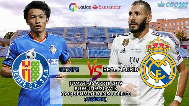 Prediksi Tepat Liga Spanyol Getafe vs Real Madrid (26 April 2019)