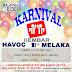 Karnival Kembar Havoc D' Melaka 11-12 Dec 2015 ( Menghimpunkan Pasangan Kembar Di Seluruh Malaysia )