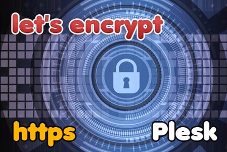 How to Use Let's Encrypt to Secure Your Website on Plesk