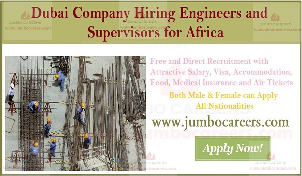 Dubai Based Company Hiring Engineers and Supervisors for Africa
