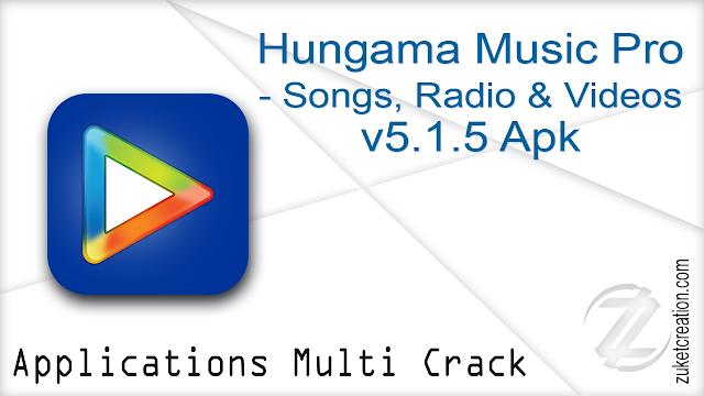 Hungama Music Pro – Songs, Radio & Videos v5.1.5 Apk