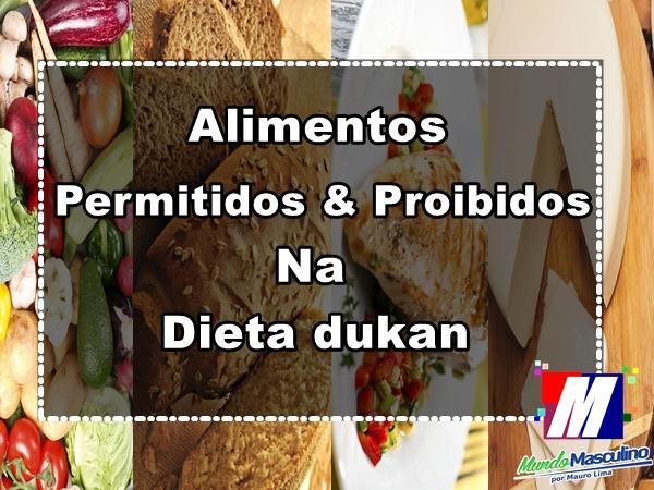 Alimentos permitidos & Alimentos proibidos na dieta dukan
