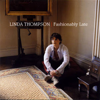 Linda Thompson Fashionably Late