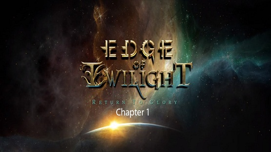 Edge of Twilight Return to Glory Chapter 1 Game Free Download