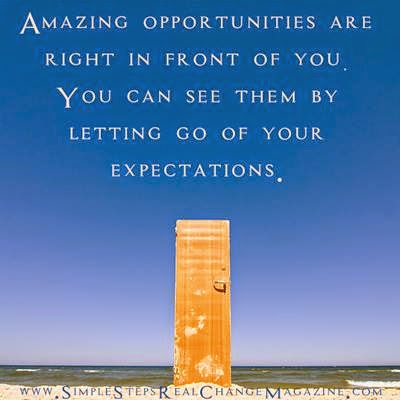 Amazing Opportunities Are Right In Front Of You You Can See Them By