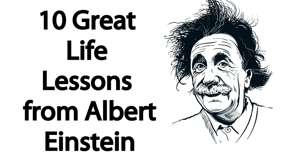 Adorable Quotes 10 Great Life Lessons From Albert Einstein