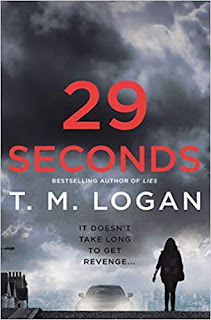 https://www.amazon.com/29-Seconds-T-M-Logan/dp/1250182298/ref=sr_1_fkmrnull_3?crid=2LP0P6IX2XL1N&keywords=29+seconds+by+tm+logan&qid=1557614068&s=gateway&sprefix=29+seconds%2Caps%2C144&sr=8-3-fkmrnull