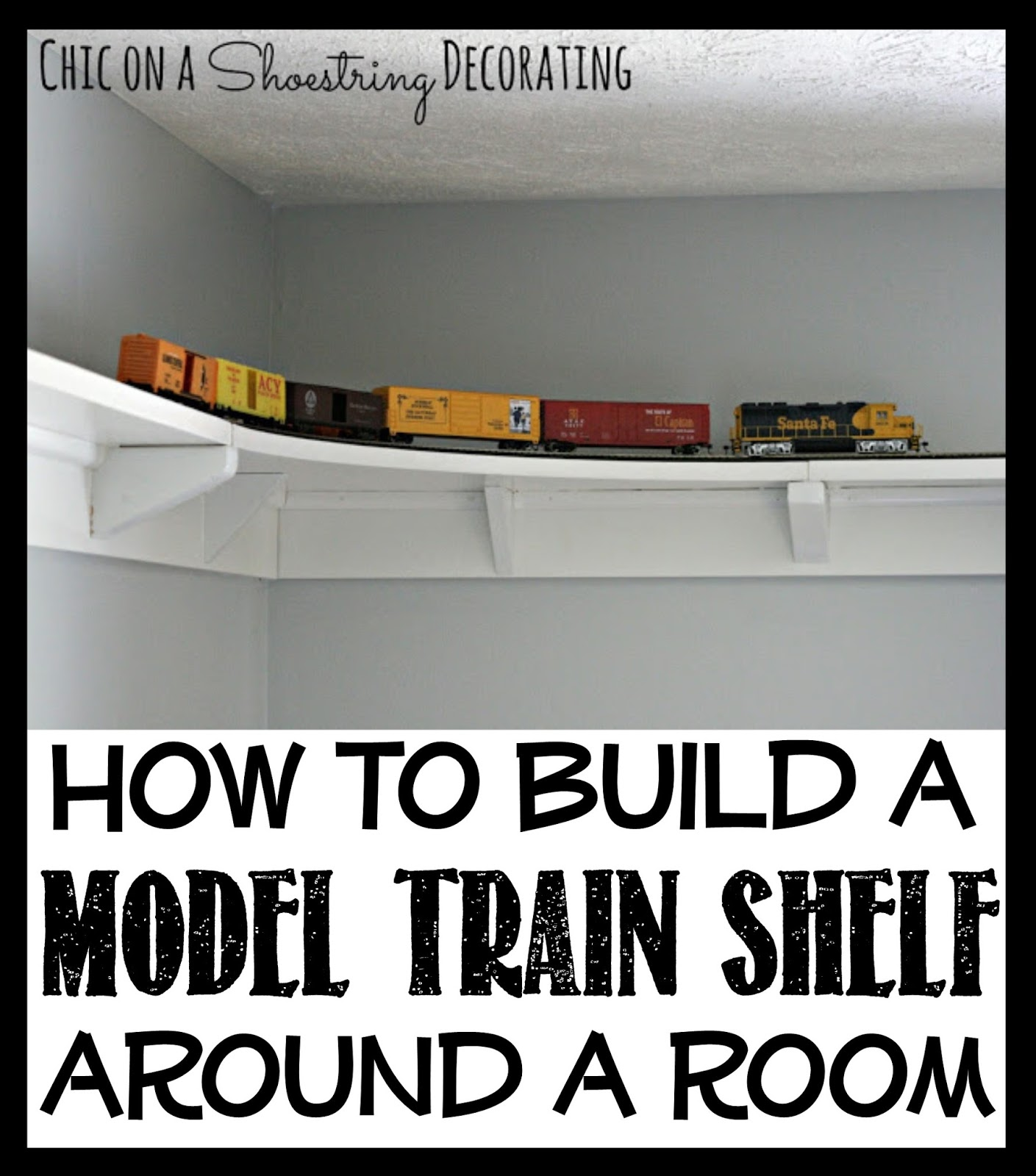 Chic On A Shoestring Decorating How To Build Train Shelf Around O Gauge Track Wiring Model Room
