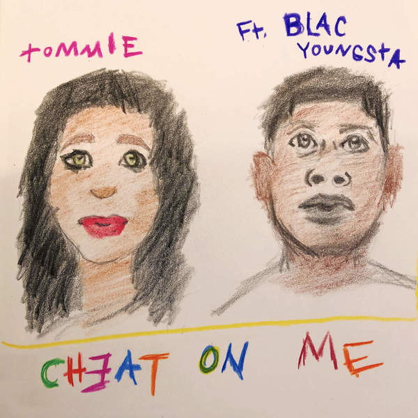 Tommie - Cheat On Me (feat. Blac Youngsta) - Single Cover