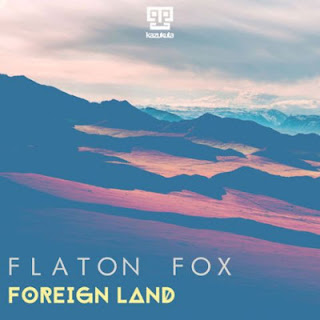 Flaton Fox - Foreign Land (EP)
