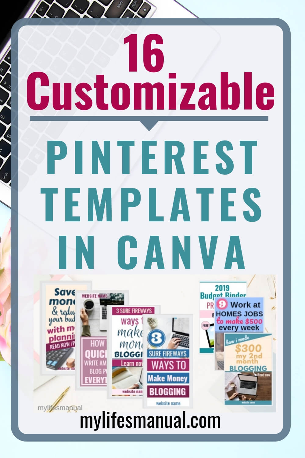 Customizable Pinterest Templates in Canva For Busy Bloggers