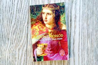 Lundi Librairie : Le roi disait que j'étais diable - Clara Dupont-Monod