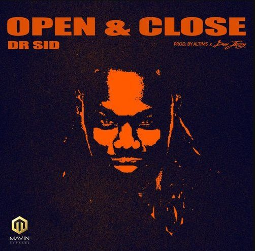 Dr. SID – Open & Close. Mavin Records act, Dr. SID begins 2018 with this fresh tune titled Open & Close.  The new record is jointly produced by Altims and Don Jazzy.  Get a feel below and enjoy!