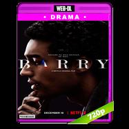Barry (2016) WEB-DL 720p Audio Dual Latino-Ingles
