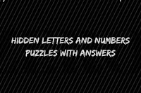 Hidden Letters And Numbers Puzzles with Answers