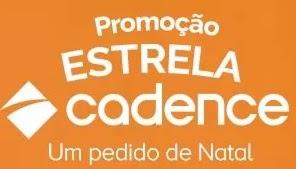 Cadastrar Promoção Cadence Natal 2017 Estrela Cadence Vales-Compras