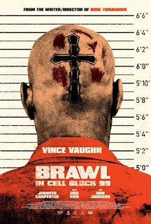 Brawl in Cell Block 99 - Poster & Trailer