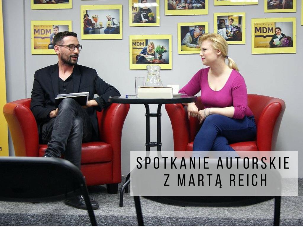 SPOTKANIE AUTORSKIE Z MARTĄ REICH | FOTORELACJA