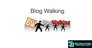 Tutorial Blogger 2018: Blog Walking