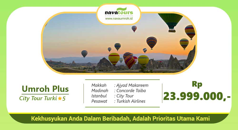 umroh plus city tour turki bintang 5 rp 23 jutaan nava travel