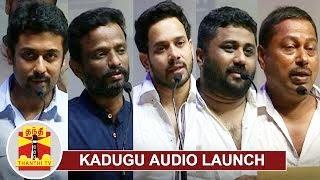 Kadugu Movie Audio Launch | Suriya | Bharath | Pandiraj | Rajakumaran | Gnanavel Raja | Thanthi Tv