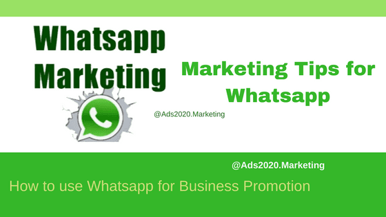 Marketing Tips for Whatsapp based business promotion-560x315
