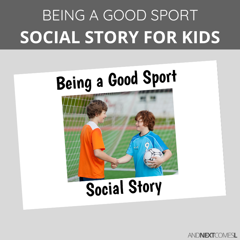Printable social story for kids with autism about being a good sport