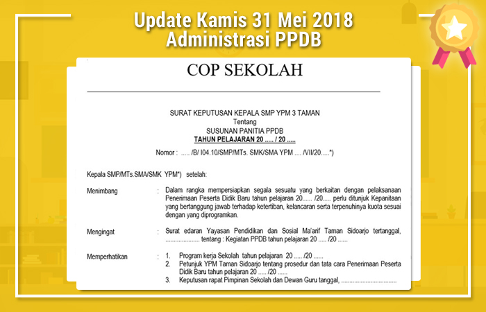 Update Kamis 31 Mei 2018 Administrasi PPDB
