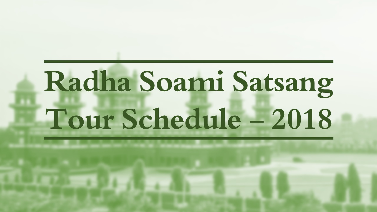 Radha Soami Satsang Tour Schedule 2018 ~ Radha Soami Shabad