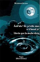 Áak'abe' ku ya' alik táan u k'aáxal ja' / Lluvia que la noche dicta