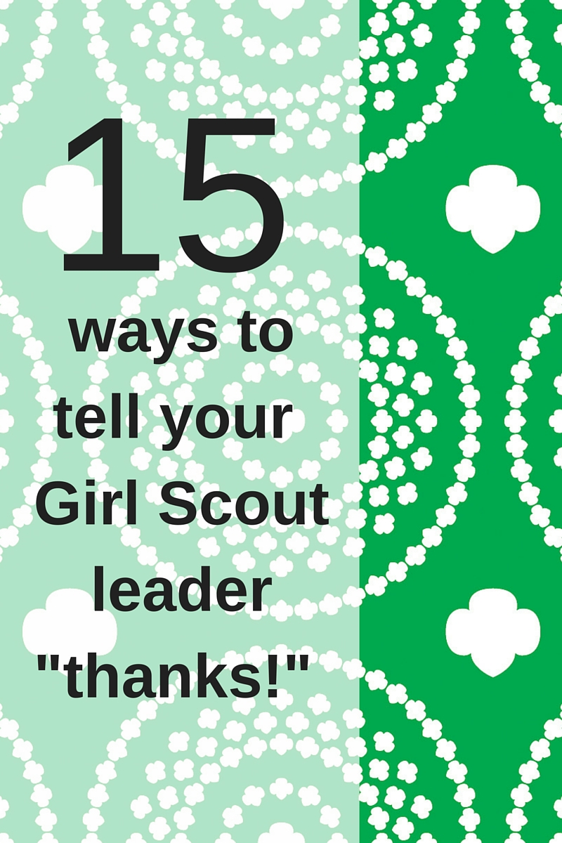Girl Scouts Of The Colonial Coast Blog 15 Ways To Tell Your Girl