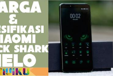 Harga & Spesifikasi Xiaomi Black Shark Helo serta Kelebihan dan Kekurangan