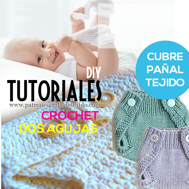 tutoriales de cubre pañales tejidos con dos agujas y ganchillo