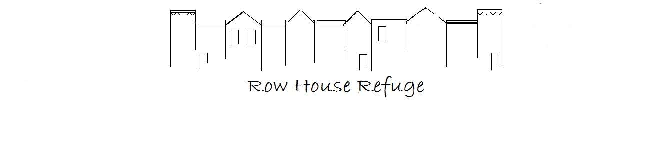 Row House Refuge