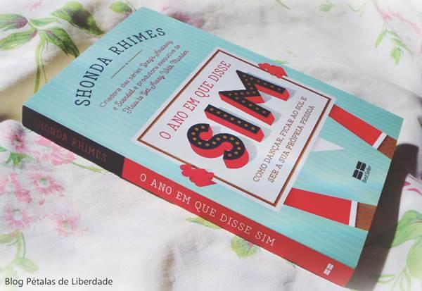 Resenha, livro, O-ano-em-que-disse-sim, Shonda-Rhimes, Editora-Best Seller, opiniao, critica, fotos, capa, trechos