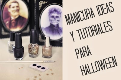 Manicura Ideas y Tutoriales para Halloween