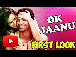 Ok Jaanu full free download