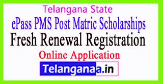 Telangana ePass PMS Post Matric Scholarships Fresh Renewal Registration