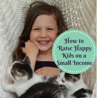 How to Raise Happy Kids on a Small Income