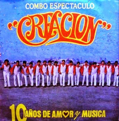 10 AÑOS DE AMOR Y MUSICA - COMBO ESPECTACULO CREACION (1987)