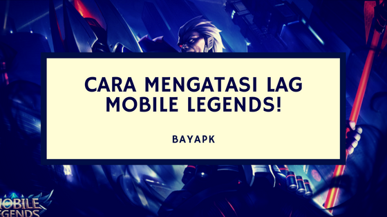 mobile legends ngelag