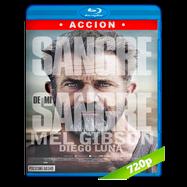 Sangre de mi sangre (2016) BRRip 720p Audio Dual Latino-Ingles