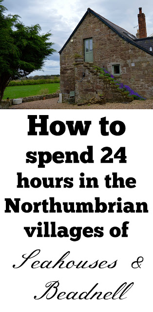 How to spend 24 hours in the Northumbrian villages of Seahouses & Beadnell with the Coach House Bed & Breakfast