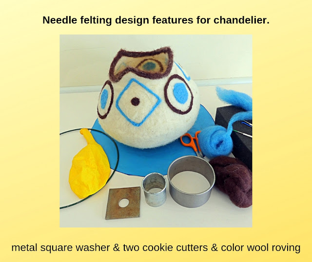 Needle felting design feature for chandelier.