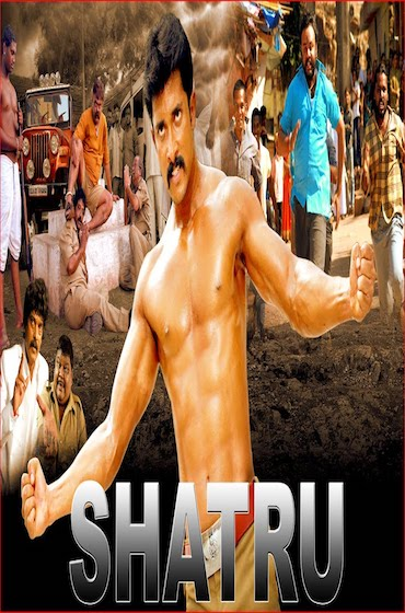 Shatru 2017 Full Movie Hindi Dubbed Download